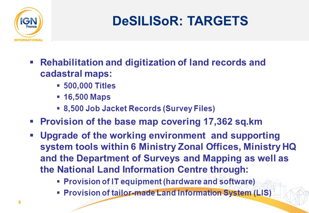 DeSILISoR: TARGETS Rehabilitation and digitization of land records and cadastral maps: 500,000 Titles.