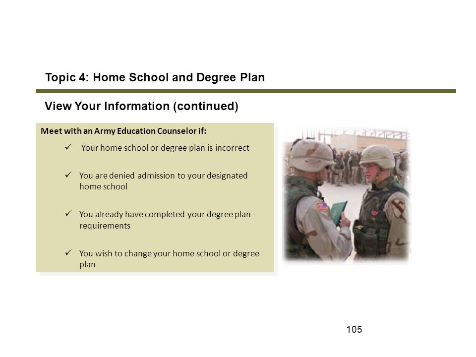 Topic 4: Home School and Degree Plan View Your Information (continued)