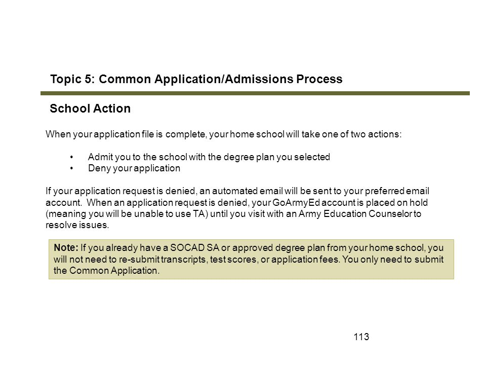 Topic 5: Common Application/Admissions Process School Action