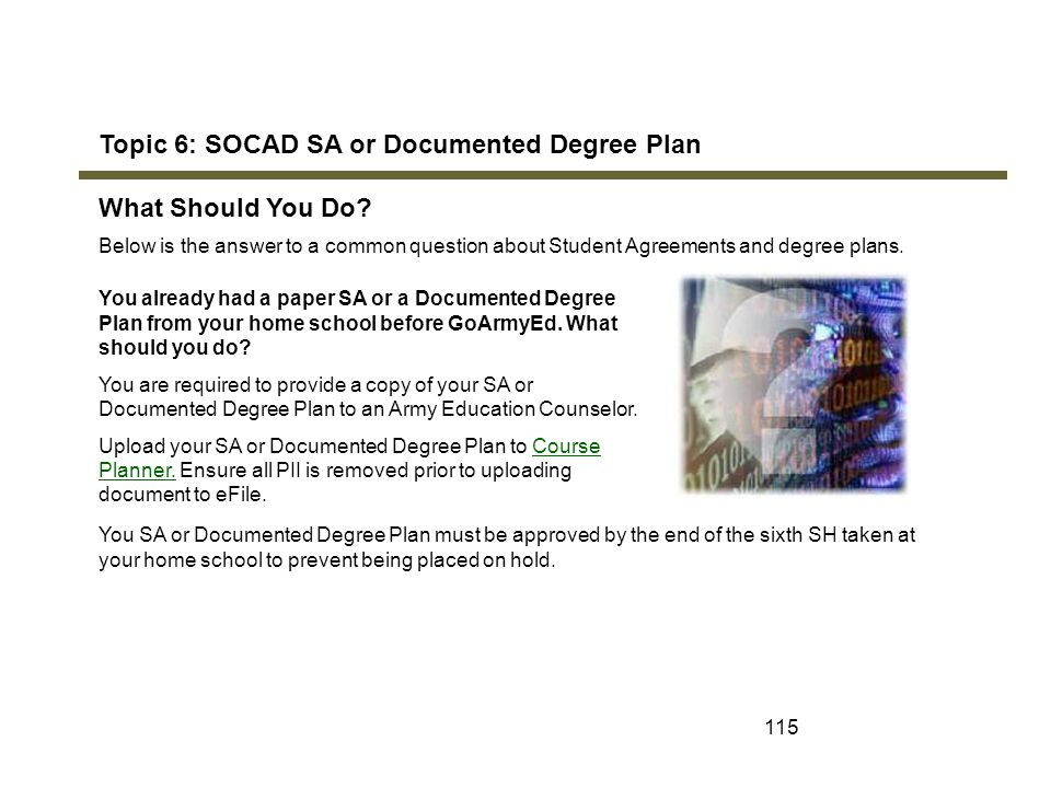 Topic 6: SOCAD SA or Documented Degree Plan What Should You Do