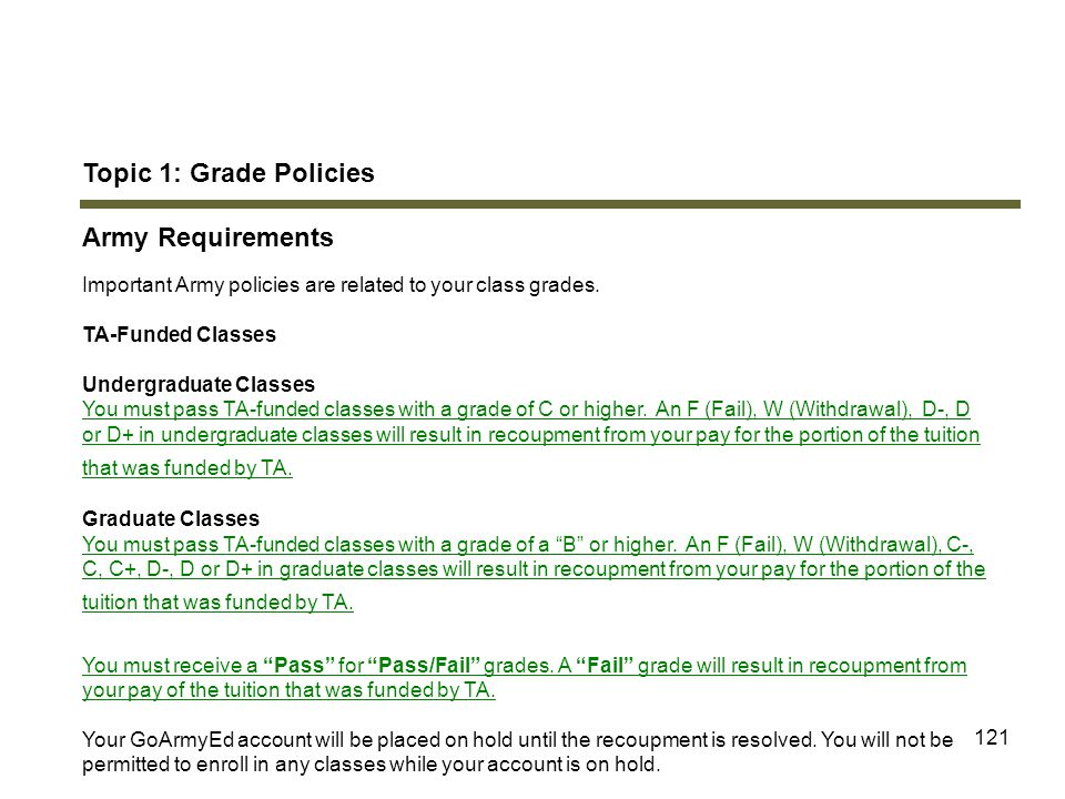 Topic 1: Grade Policies Army Requirements Module 5: Grades