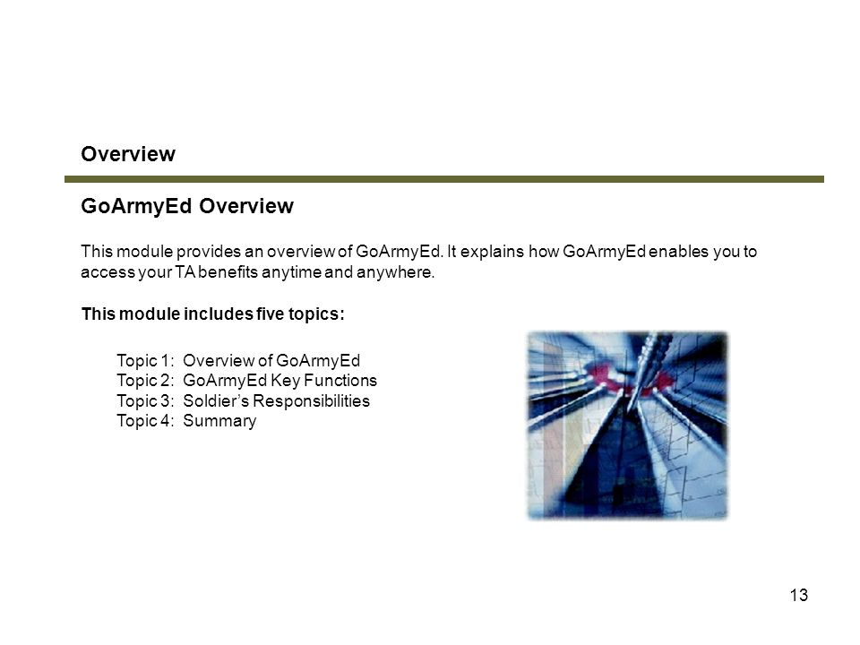Overview GoArmyEd Overview Module 1: GoArmyEd Overview