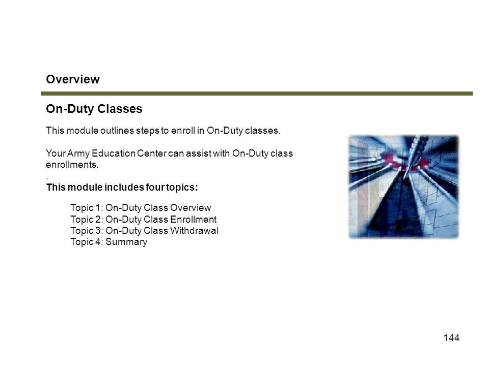 Overview On-Duty Classes Module 8: On-Duty Classes