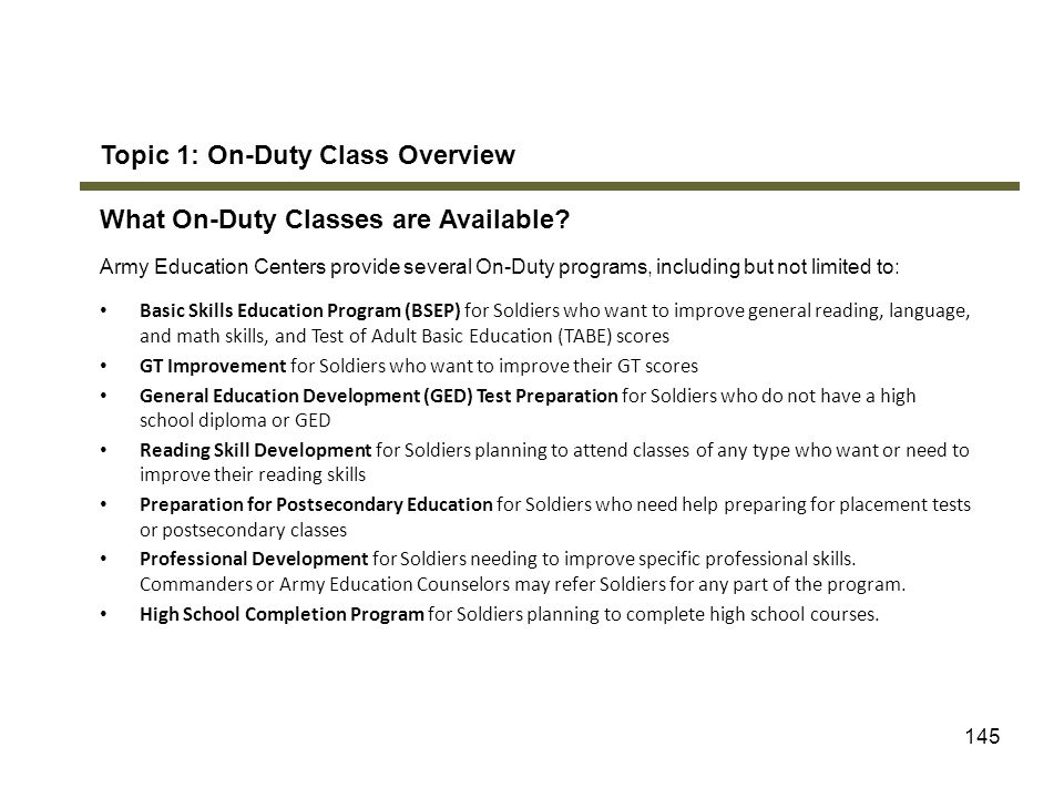 Topic 1: On-Duty Class Overview What On-Duty Classes are Available