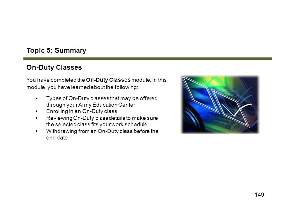 Topic 5: Summary On-Duty Classes Module 8: On-Duty Classes