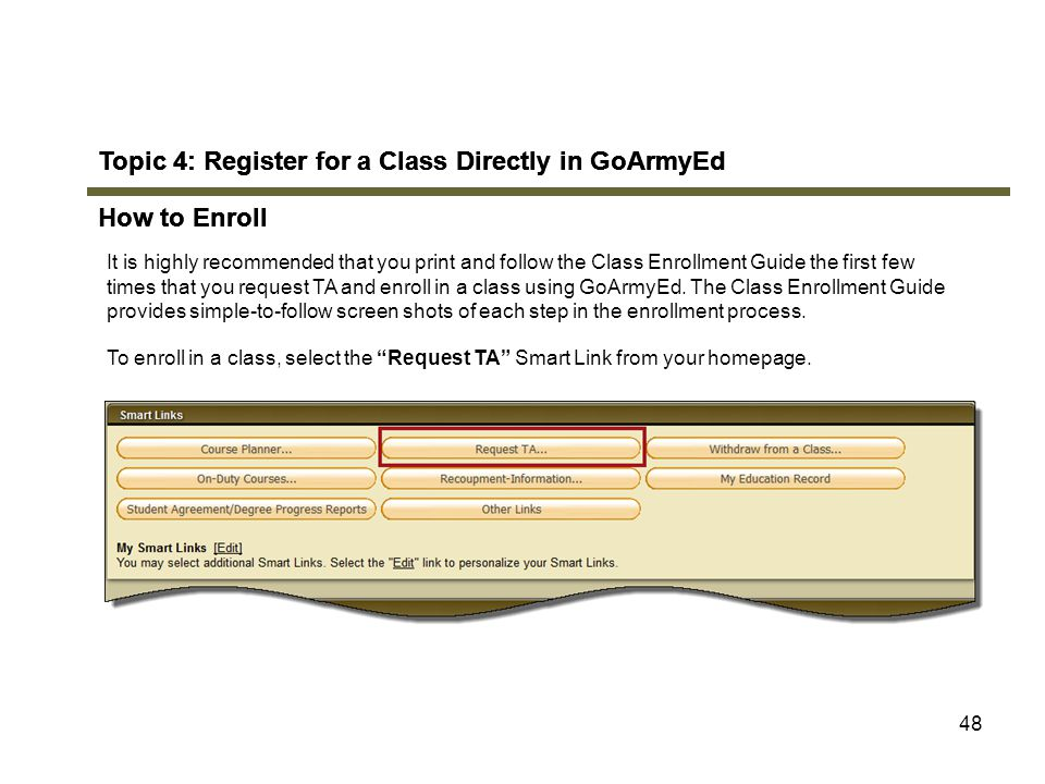 Topic 4: Register for a Class Directly in GoArmyEd How to Enroll