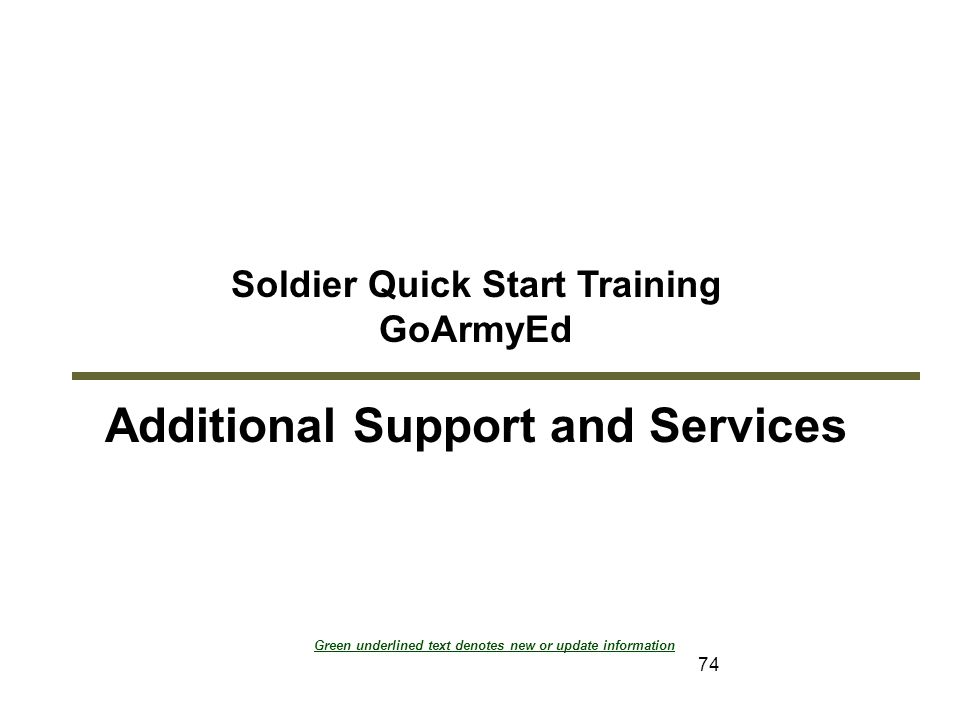 Soldier Quick Start Training Additional Support and Services