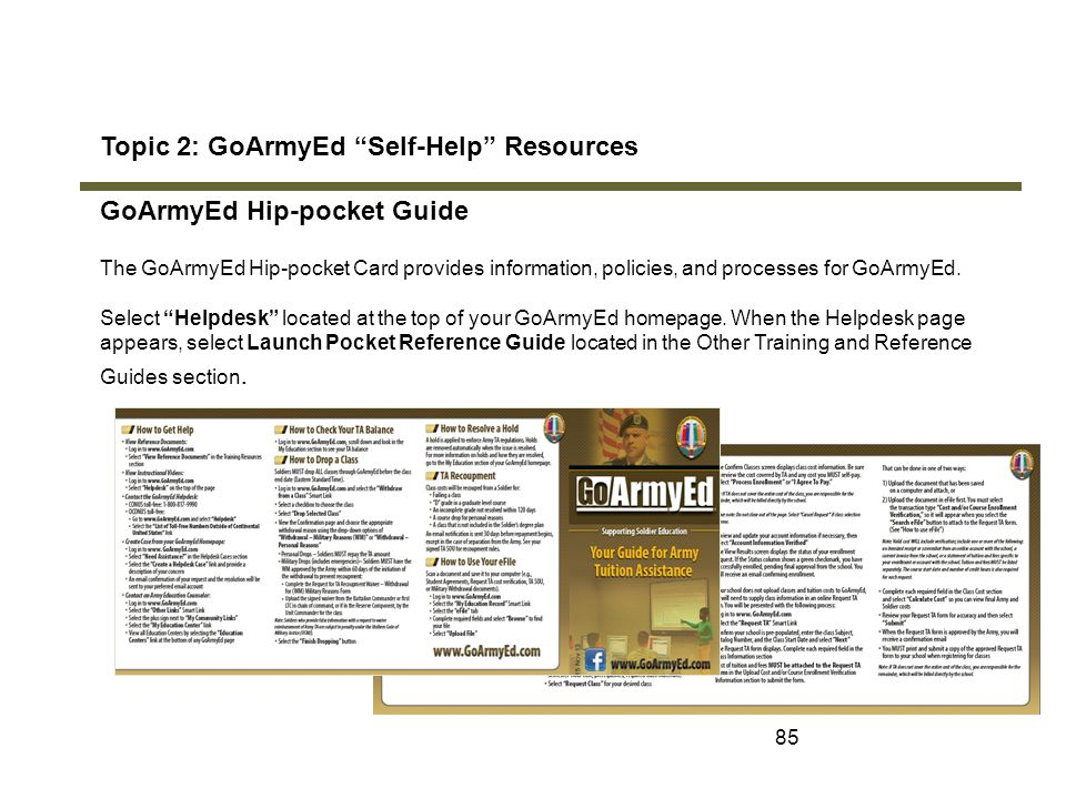 Topic 2: GoArmyEd Self-Help Resources GoArmyEd Hip-pocket Guide