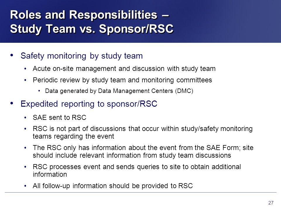 Roles and Responsibilities – Study Team vs. Sponsor/RSC