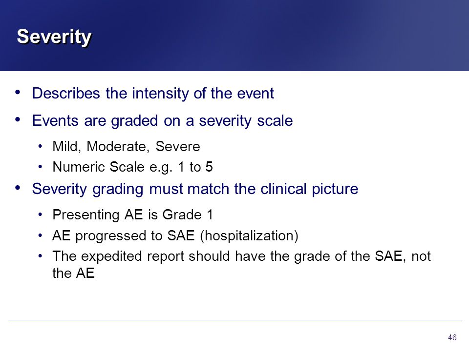 Severity Describes the intensity of the event