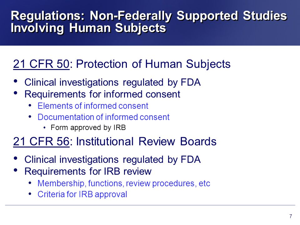Regulations: Non-Federally Supported Studies Involving Human Subjects