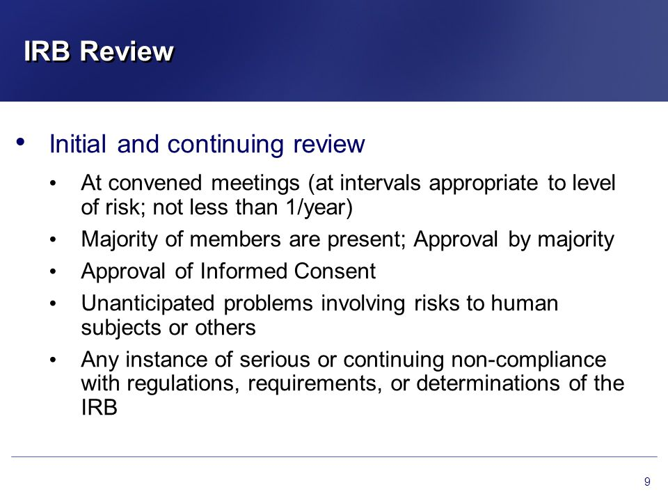 IRB Review Initial and continuing review