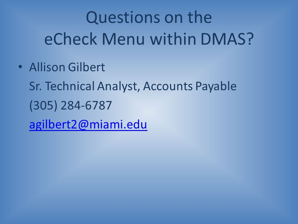 Questions on the eCheck Menu within DMAS