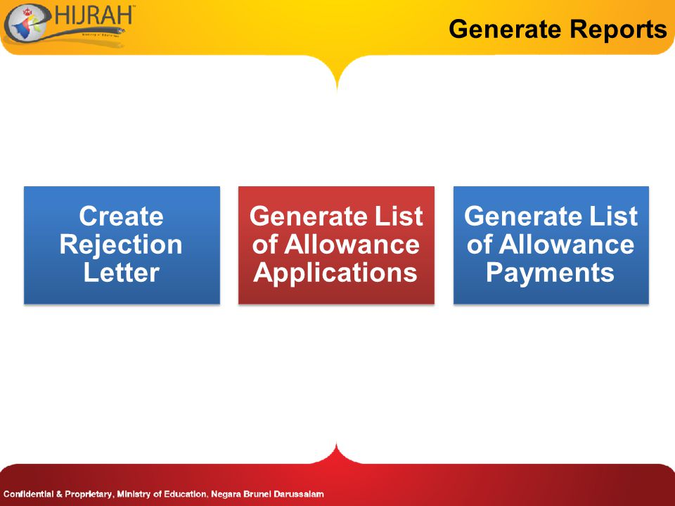Create Rejection Letter Generate List of Allowance Applications