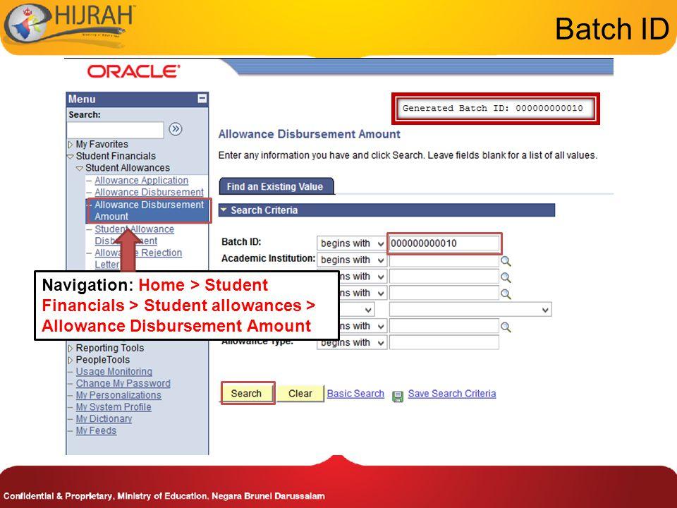 Batch ID Navigation: Home > Student Financials > Student allowances > Allowance Disbursement Amount