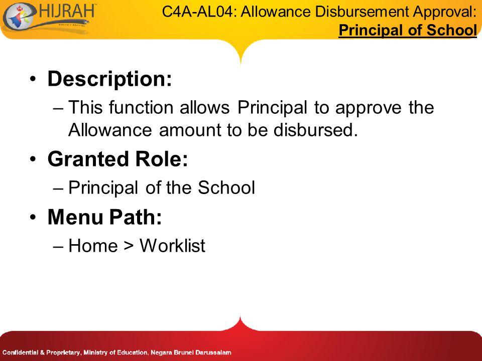 C4A-AL04: Allowance Disbursement Approval: Principal of School