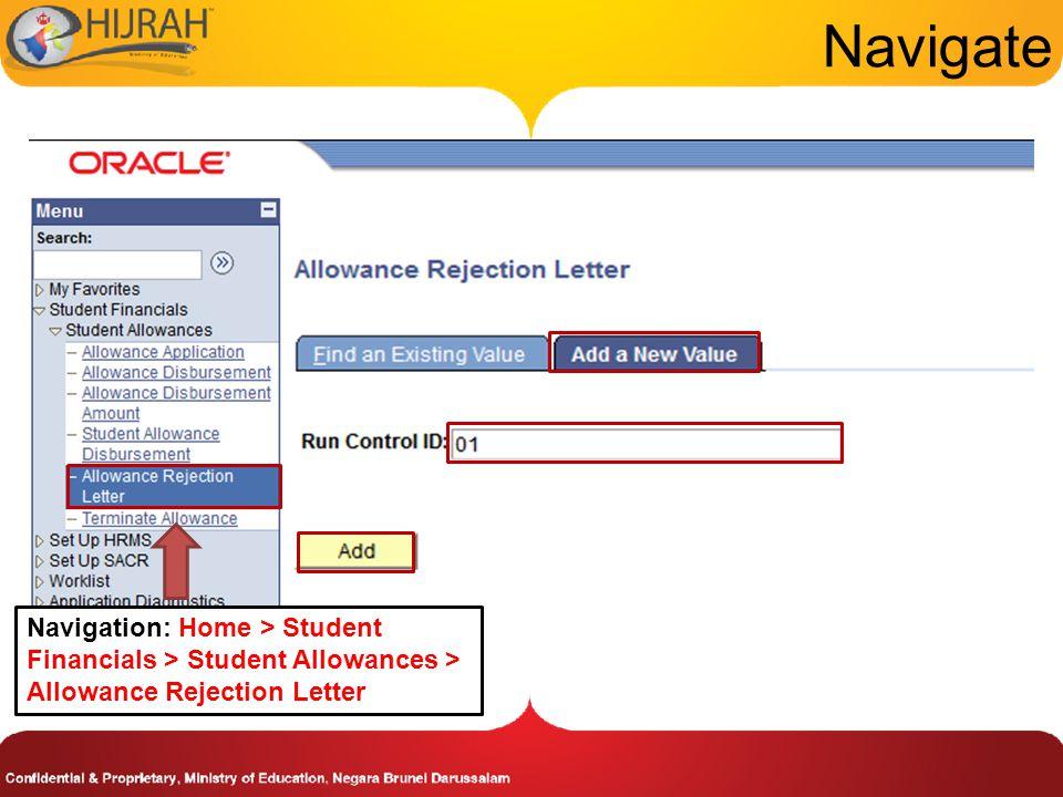Navigate Navigation: Home > Student Financials > Student Allowances > Allowance Rejection Letter