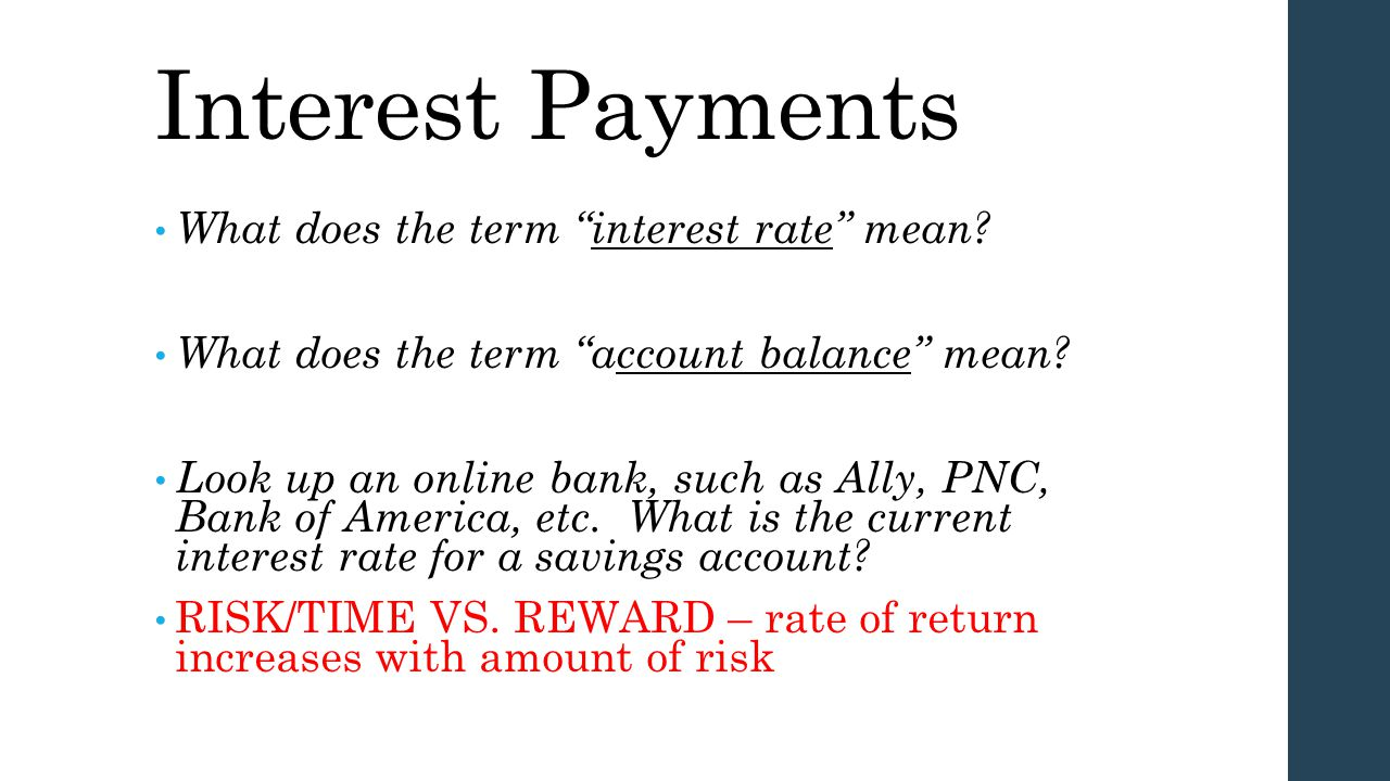 Interest Payments What does the term interest rate mean