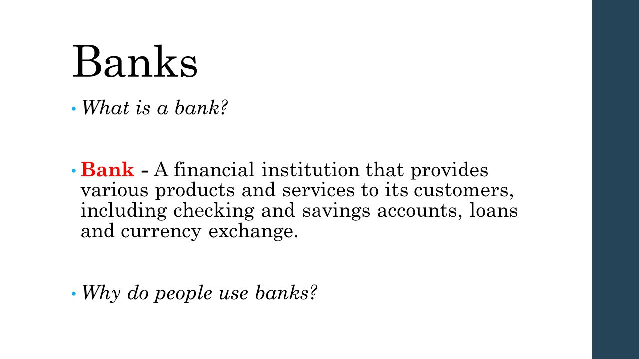 Banks What is a bank