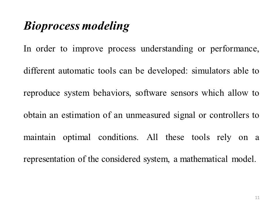 Bioprocess modeling