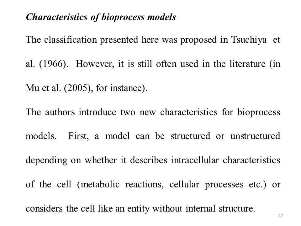 Characteristics of bioprocess models