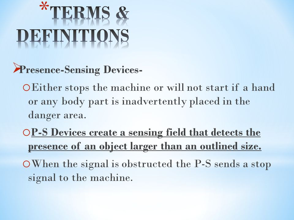 TERMS & DEFINITIONS Presence-Sensing Devices-