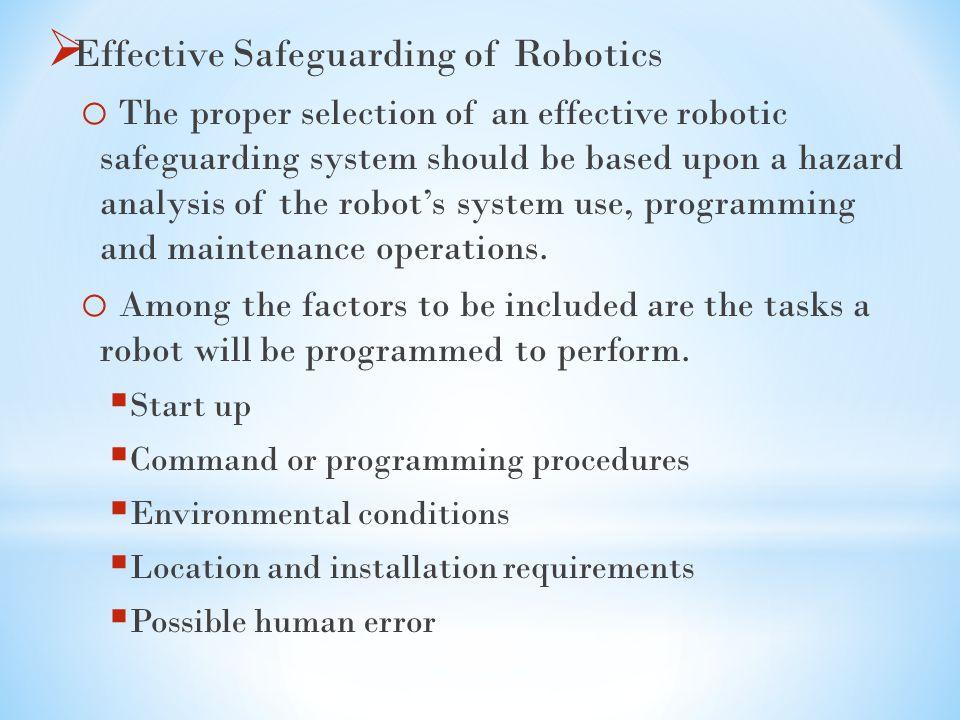 Effective Safeguarding of Robotics