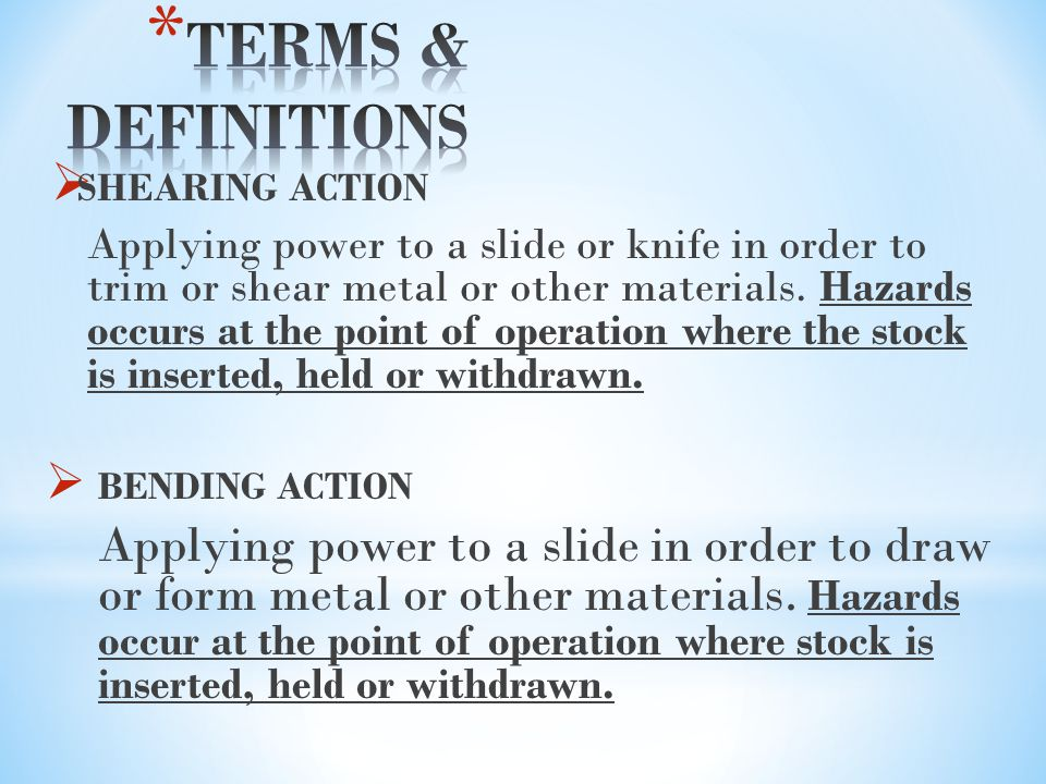 TERMS & DEFINITIONS SHEARING ACTION.