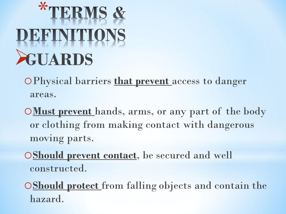 TERMS & DEFINITIONS GUARDS