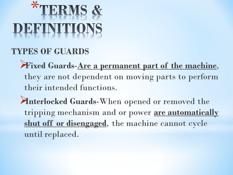 TERMS & DEFINITIONS TYPES OF GUARDS