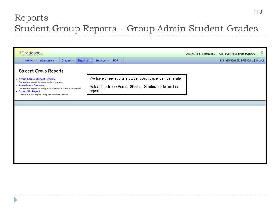 Reports Student Group Reports – Group Admin Student Grades