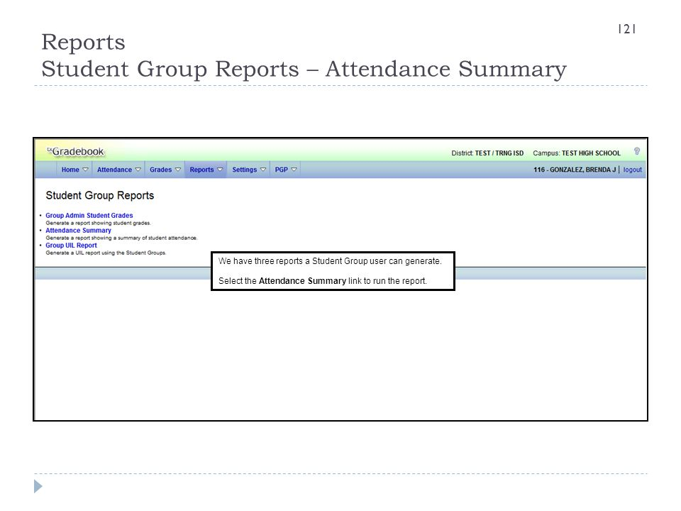 Reports Student Group Reports – Attendance Summary
