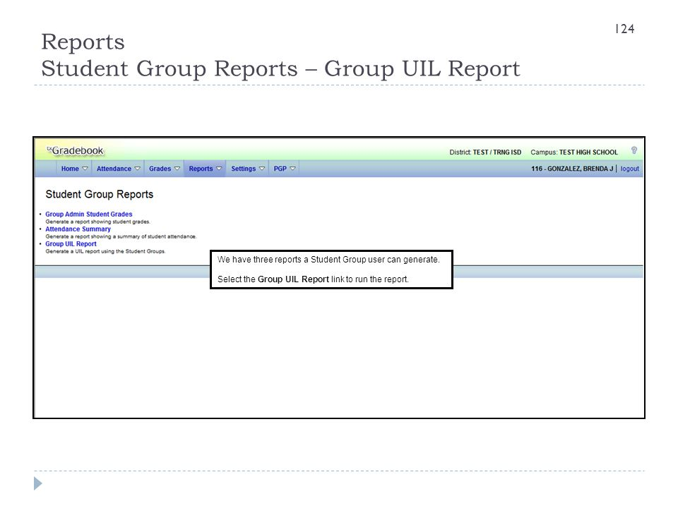 Reports Student Group Reports – Group UIL Report
