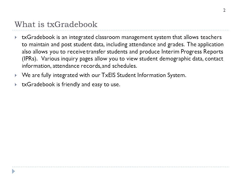 What is txGradebook