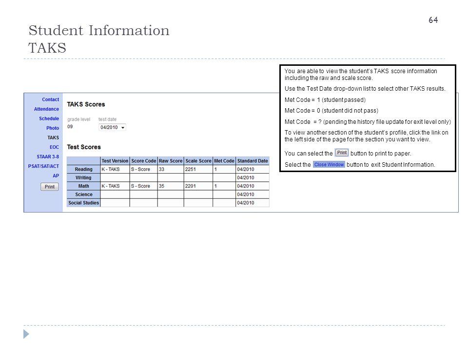 Student Information TAKS