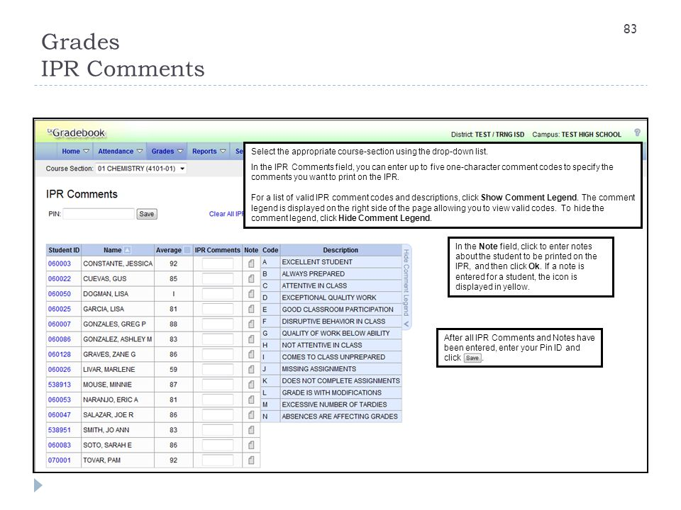 Grades IPR Comments Select the appropriate course-section using the drop-down list.