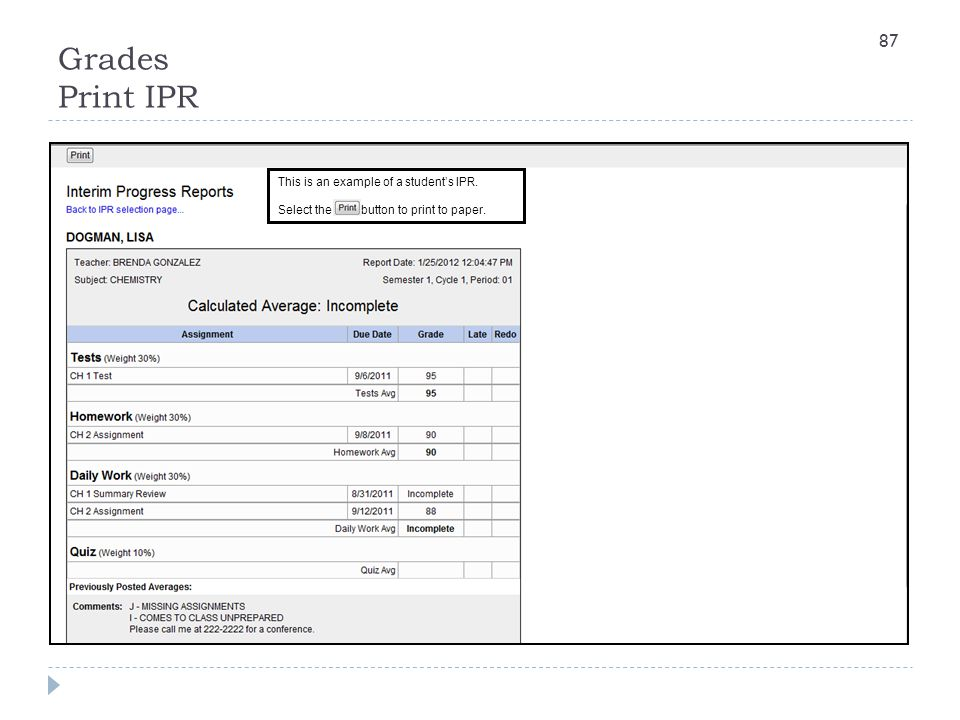Grades Print IPR This is an example of a student's IPR.