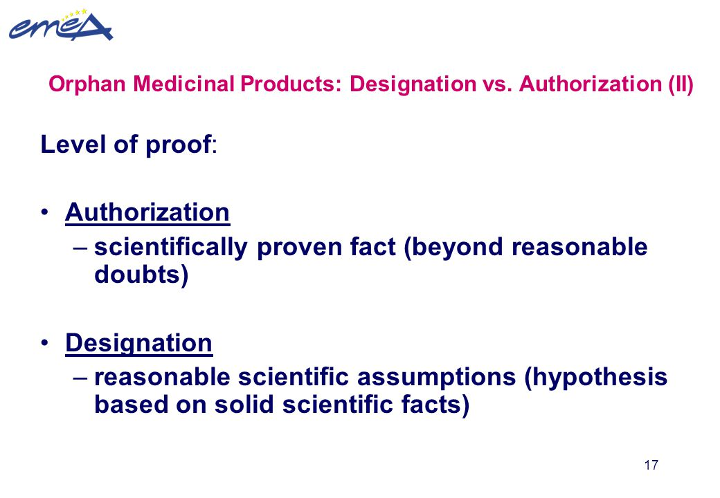 Orphan Medicinal Products: Designation vs. Authorization (II)