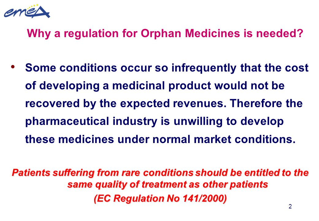 Why a regulation for Orphan Medicines is needed