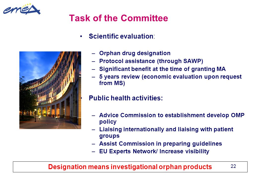 Designation means investigational orphan products