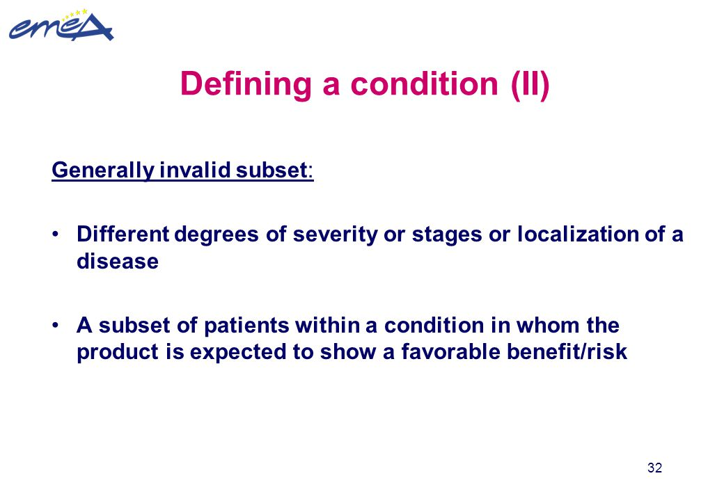 Defining a condition (II)