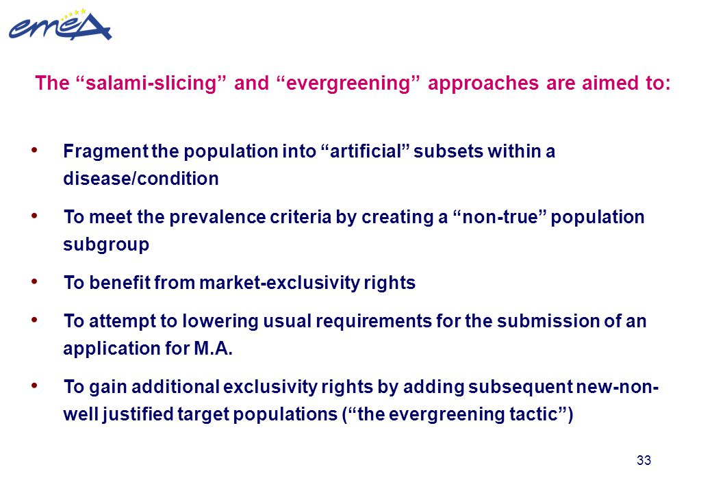The salami-slicing and evergreening approaches are aimed to: