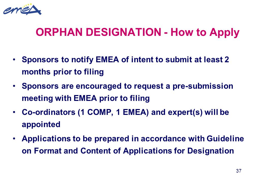 ORPHAN DESIGNATION - How to Apply