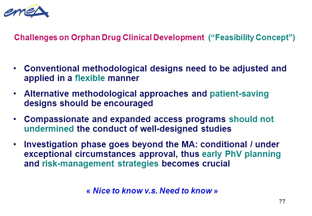 Challenges on Orphan Drug Clinical Development ( Feasibility Concept )