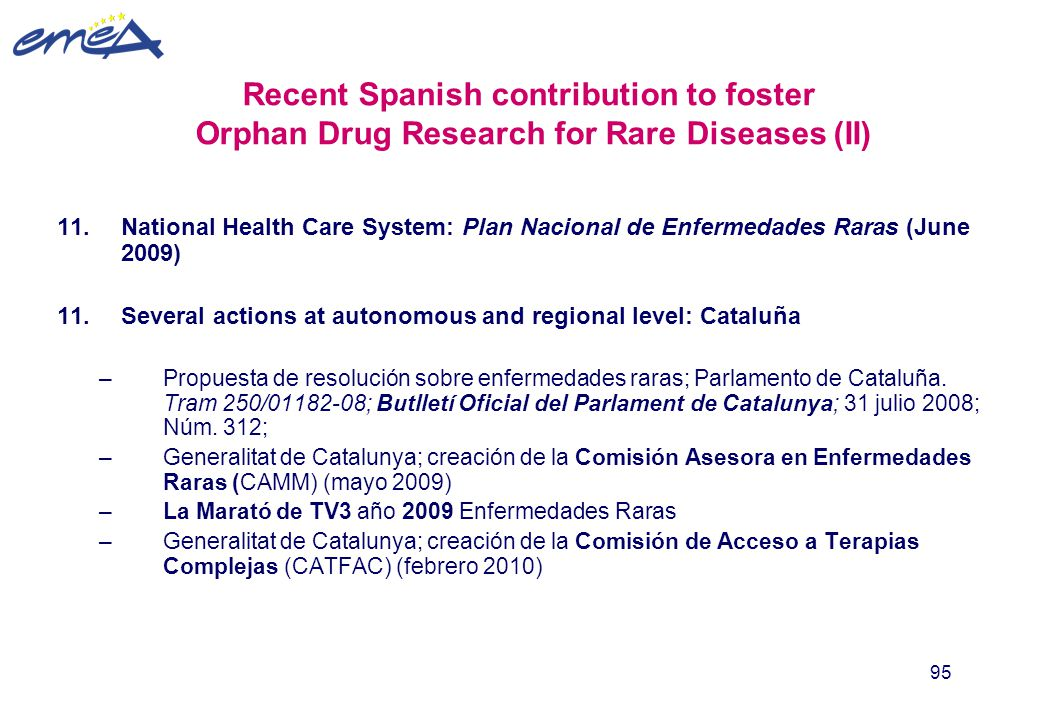 Recent Spanish contribution to foster Orphan Drug Research for Rare Diseases (II)