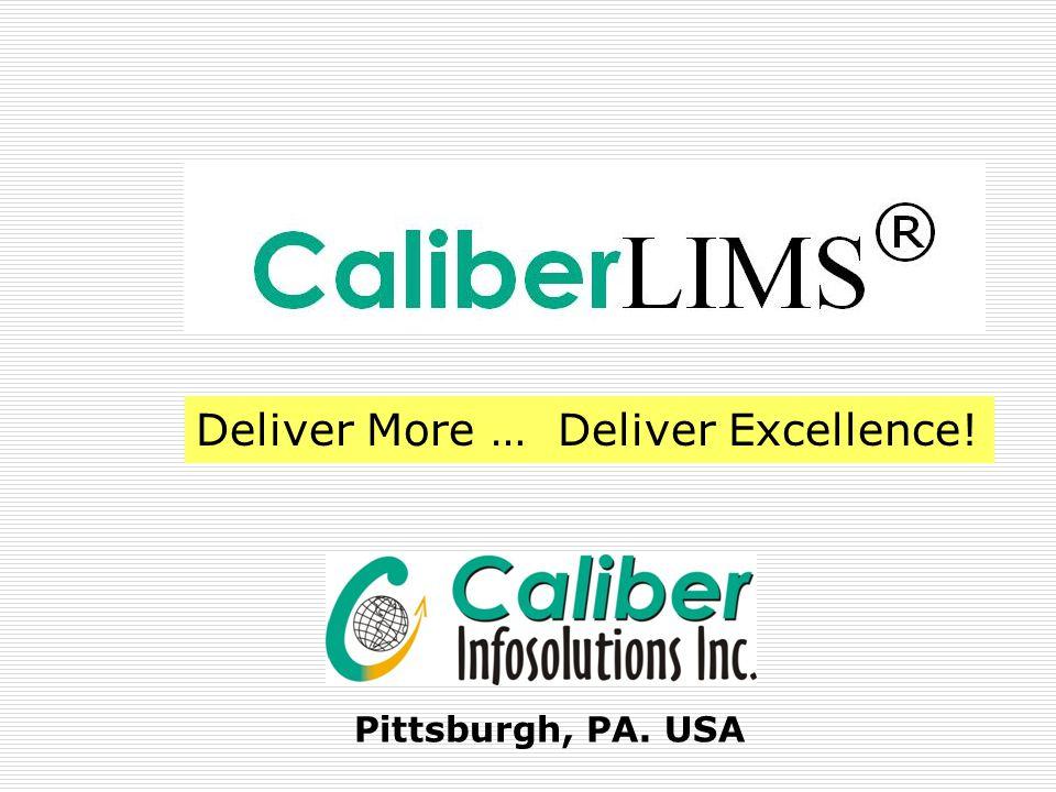 Deliver More … Deliver Excellence!