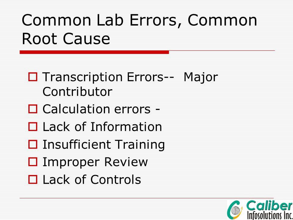 Common Lab Errors, Common Root Cause