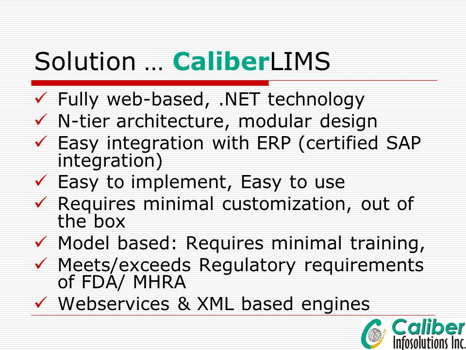 Solution … CaliberLIMS