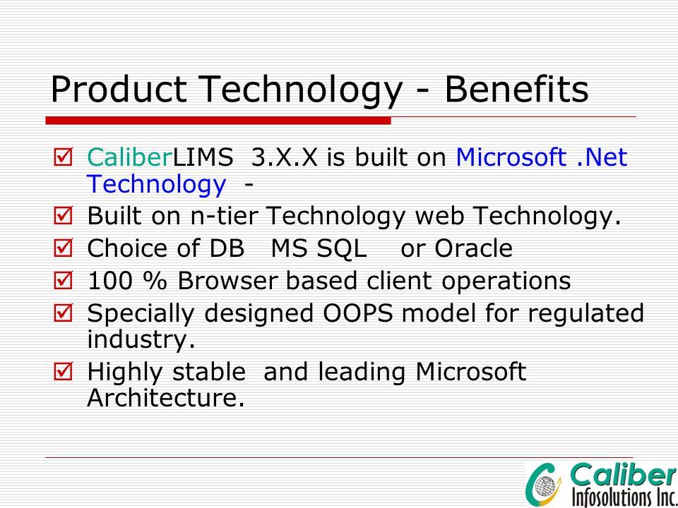 Product Technology - Benefits