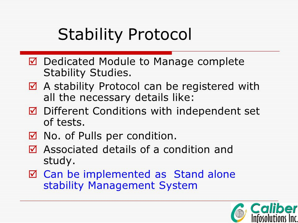 Stability Protocol Dedicated Module to Manage complete Stability Studies.
